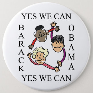 YES WE CAN -CIRCLE OF HOPE 6 INCH ROUND BUTTON