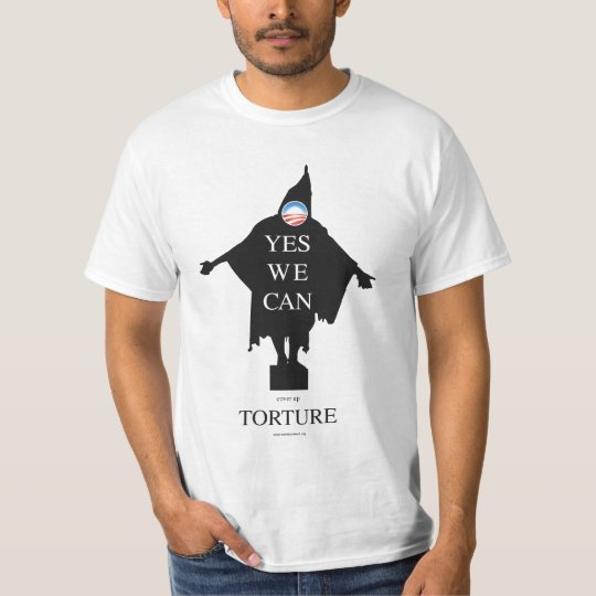 Yes We Can (cover up) Torture T-Shirt
