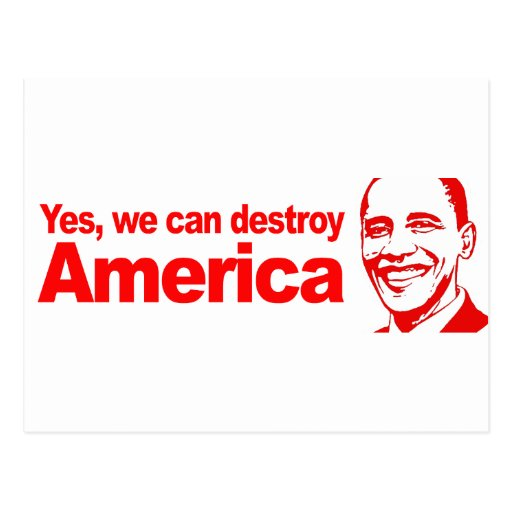 Yes we can destroy America Red Postcard