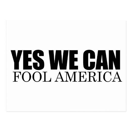 YES WE CAN FOOL AMERICA POSTCARD