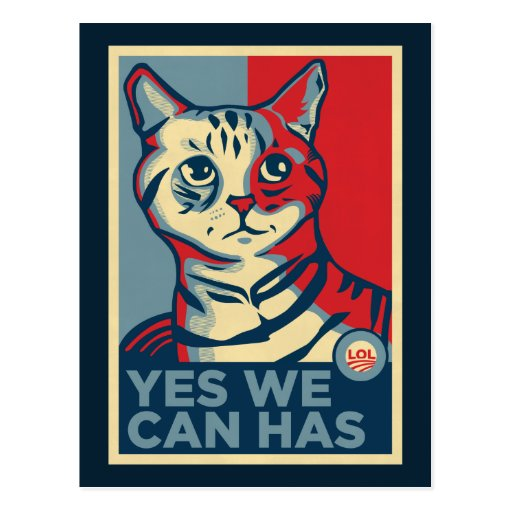 Yes We Can Has Post Card