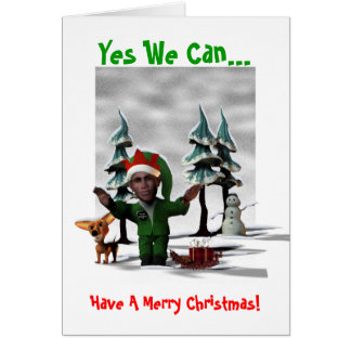 Yes We Can..., Have A Merry Christmas! Card