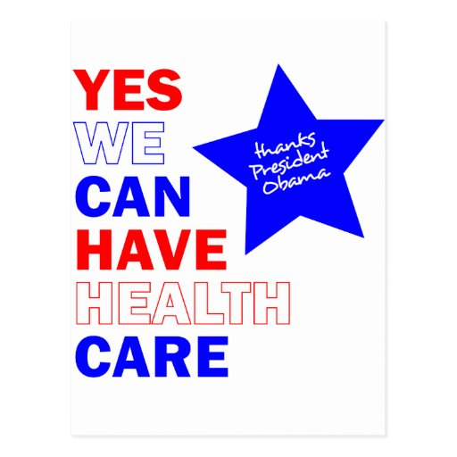 YES WE CAN HAVE HEALTH CARE POST CARD