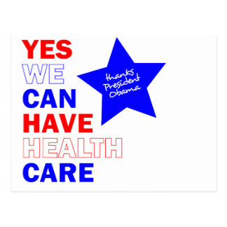 YES WE CAN HAVE HEALTH CARE POSTCARD