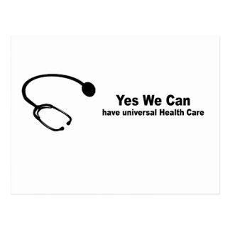 Yes we can have universal health care postcard