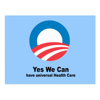 Yes we can have universal health care postcards