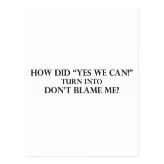 Yes We Can into Dont Blame Me.pdf Postcard
