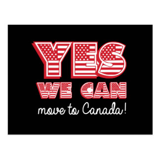 Yes We Can move to Canada - -  - white - Postcard