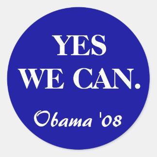 YES WE CAN., Obama '08 Round Sticker