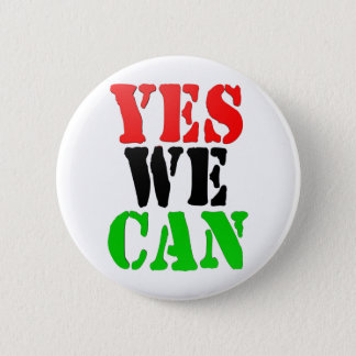 Yes We Can (Pan-African Flag) 2 Inch Round Button
