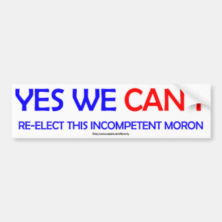 Yes we CAN'T Bumper Sticker