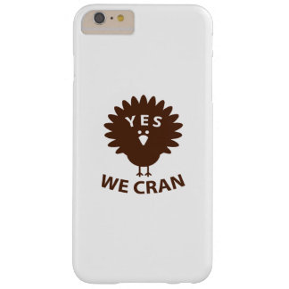 Yes We Cran Barely There iPhone 6 Plus Case