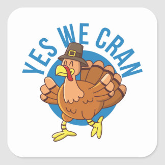 Yes We Cran Square Sticker