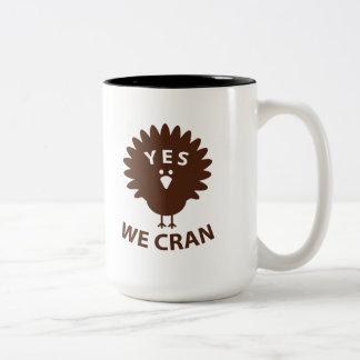 Yes We Cran Two-Tone Coffee Mug