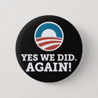 Yes We Did Again (Black) 2 Inch Round Button