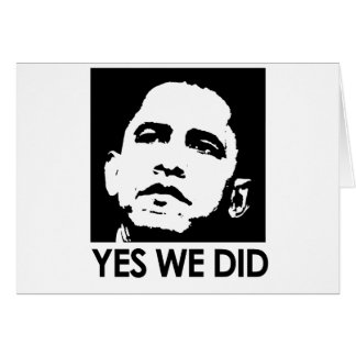 """Yes we did"" Greeting Card"