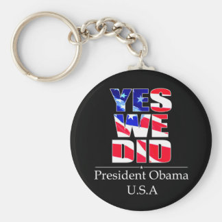 Yes We DID Flag -  Keychain