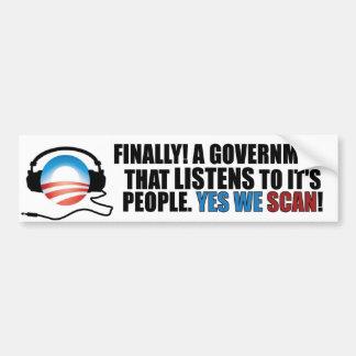 Yes We Scan - Anti Obama NSA Bumper Sticker