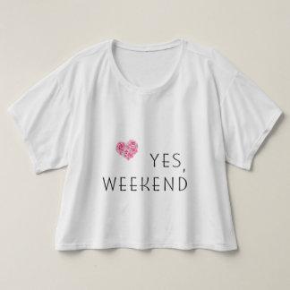 ★ Yes Weekend crop tees! T-shirt