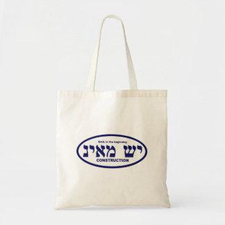 Yesh M'ayn (Ex Nihilo) Construction Company Budget Tote Bag