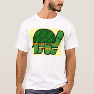 Yesterday I Sat On A Turtle T-Shirt