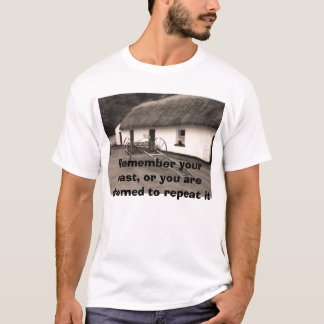 Yesteryear, Remember your past, or you are doom... T-Shirt