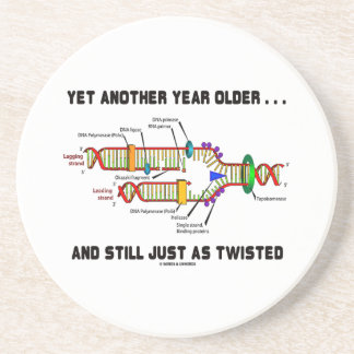 Yet Another Year Older Still Just As Twisted DNA Beverage Coasters