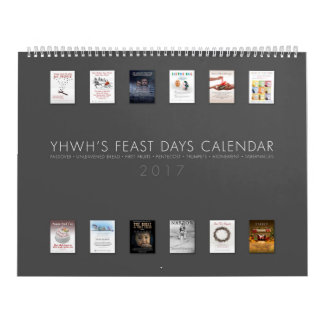 YHWH'S FEAST DAYS CALENDAR - 2017 - WITH POSTERS