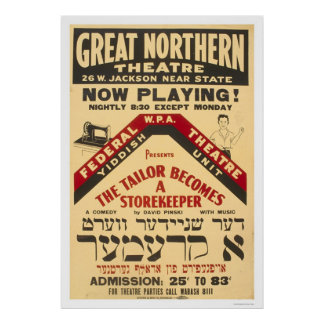 Yiddish Theatre Tailor 1938 WPA Poster