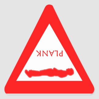 Yield for Plank! Triangle Sticker