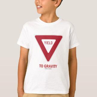 Yield To Gravity (Traffic Sign Physics Humor) T-Shirt