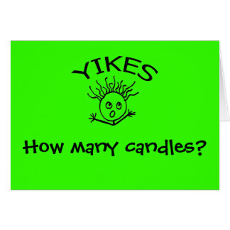 YIKES, How many candles? Card