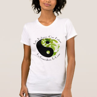 Yin Yang - Let's Balance Our Future Tee