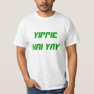 """Yippie Kai Yay"" t-shirt"