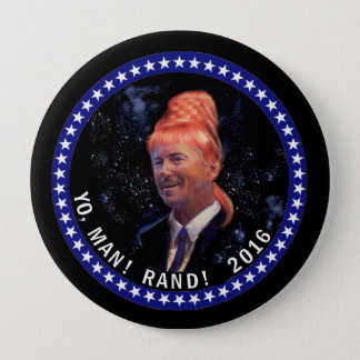 Yo, Man! Rand! 4 Inch Round Button