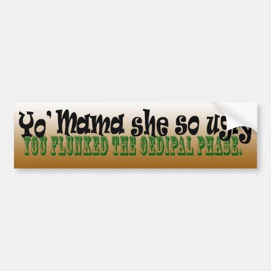 Yo' Oedipal Mama Bumper Sticker