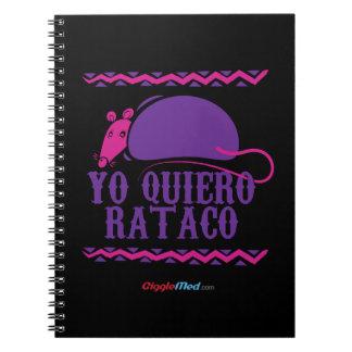 Yo Quiero Rataco Notebooks