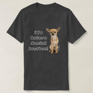 ¡Yo Quiero Social Justice! - A MisterP Shirt
