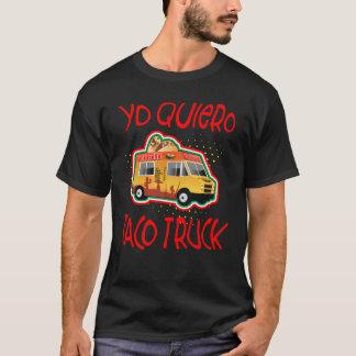 Yo Quiero Taco Truck T-Shirt