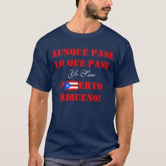 Yo Sere Puerto Riqueño, Puerto Rican Pride T Shirt
