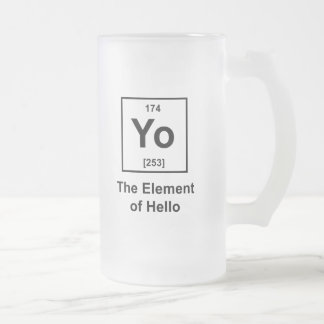 Yo! The Element of Hello Frosted Glass Beer Mug