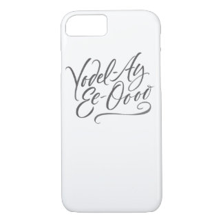 Yodelling Yodel-Ay-Ee-Oooo Lettering Jodele Yodel iPhone 8/7 Case