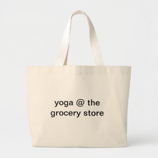 Yoga at Grocery Store Large Tote Bag