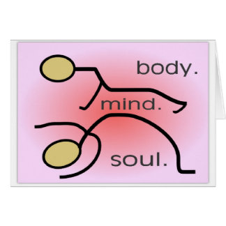 """Yoga--""""Body. Mind. Soul"""" Gifts--Stick people Greeting Card"""