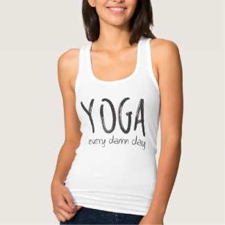 Yoga EVERY D*MN day! Tank Top