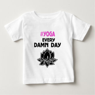 YOGA every DAY Baby T-Shirt