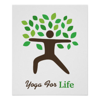 Yoga For Life, Warrior Pose, Tree Poster