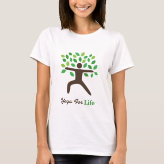 Yoga For Life, Warrior Pose, Tree T-Shirt