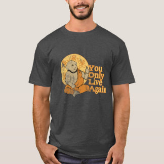 YOLA- You Only Live Again T-Shirt