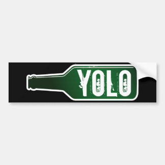 Yolo bumper sticker | You Only Live Once